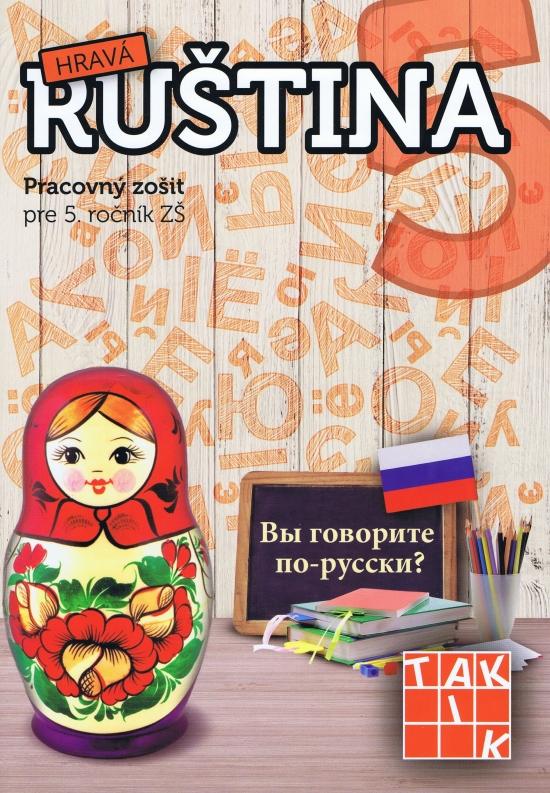 Hravá ruština 5 (nov.vyd.) - Kolektív autorov