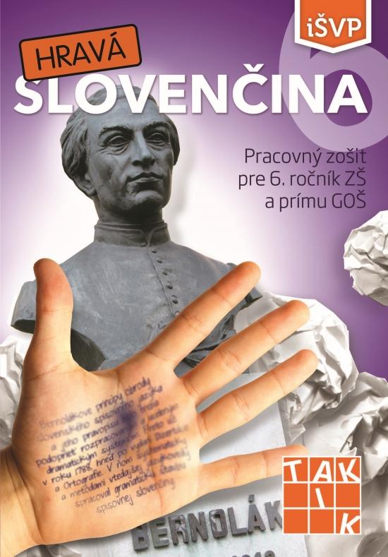 Hravá slovenčina 6 PZ ( 2.vyd.) - Kolektív autorov
