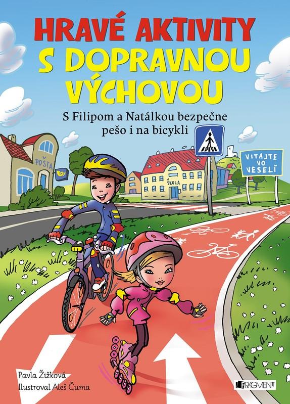 Hravé aktivity s dopravnou výchovou - Pavla Žižková