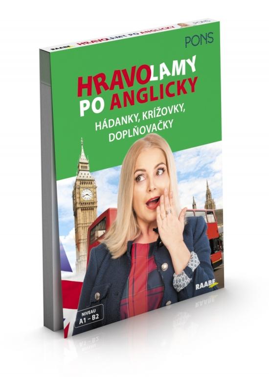 Hravolamy po anglicky - Pons-Hádanky, krížovky, doplňovačky - Kolektív autorov