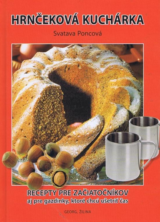 Hrnčeková kuchárka - Poncová Svatava