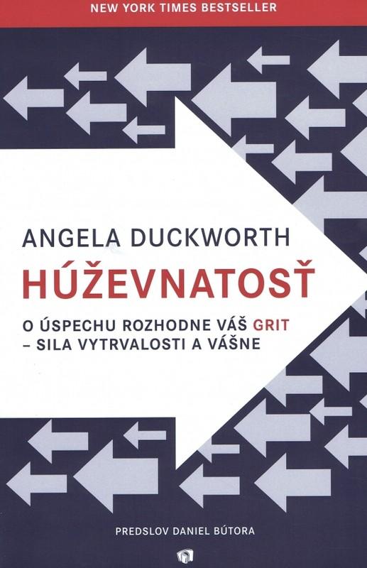 Húževnatosť - Angela Duckworth