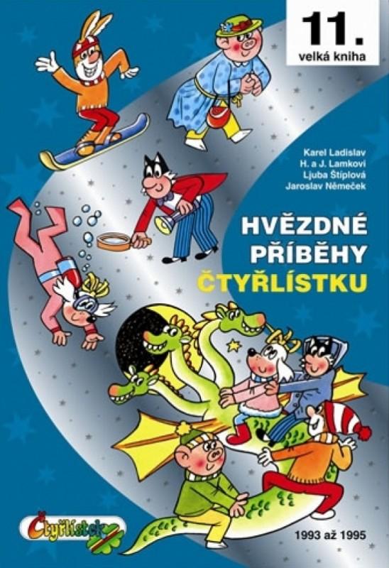 Hvězdné příběhy Čtyřlístku 1993-1995 - 11. velká kniha - Jaroslav Němeček , a kolektiv