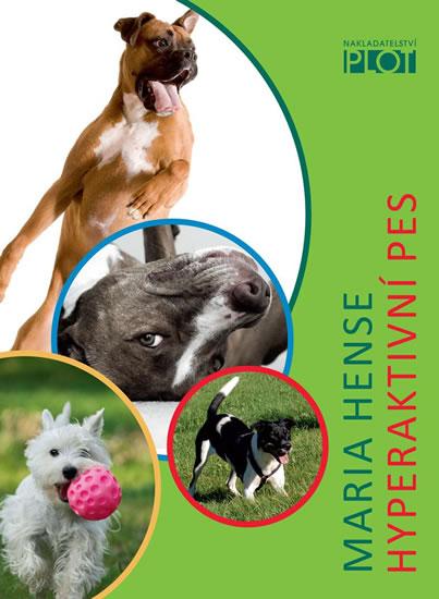 Hyperaktivní pes - Maria Hense