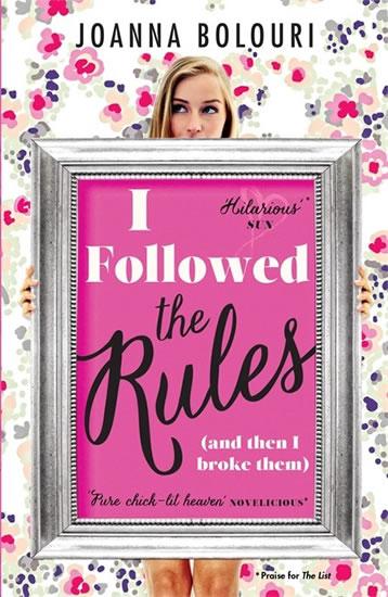 I Followed the Rules - Joanna Bolouriová