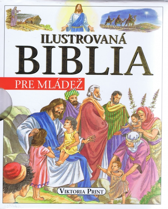 Ilustrovaná Biblia pre mládež - Kolektív
