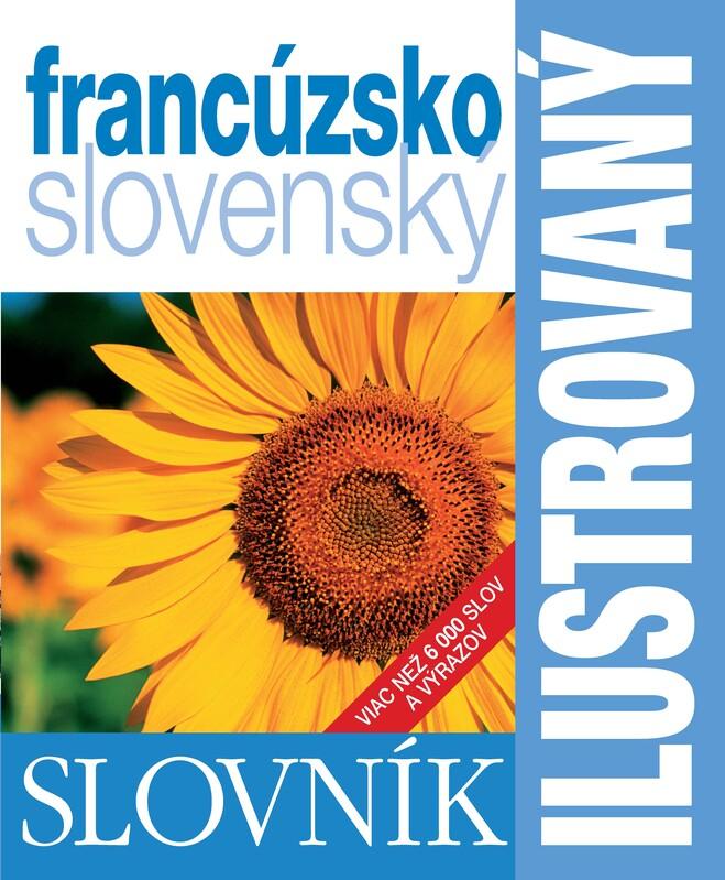 Ilustrovaný slovník francúzsko- slovenský