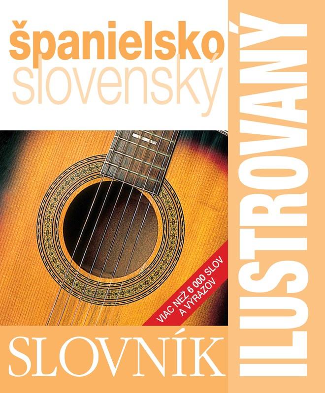 Ilustrovaný slovník španielsko - slovenský