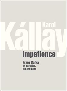 Impatience /Netrpezlivosť/ - Karol Kállay