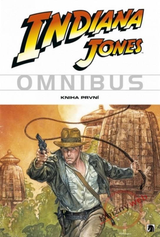 Indiana Jones - Omnibus - kniha první - Barry Dan & spol.