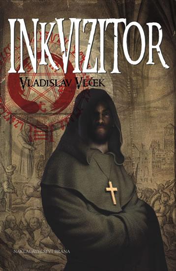 Inkvizitor - Vladislav Vlček