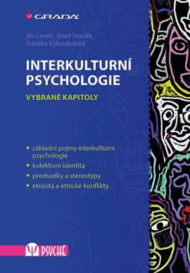 Interkulturní psychologie - Vybrané kapitoly - Jiří Čeněk, Josef Smolík, Zdeňka Vykoukalová