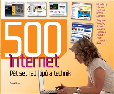 Internet: 500 rad, tipu a technik - Dan Oliver