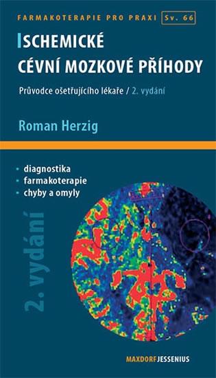 Ischemické cévní mozkové příhody - 2. vydání - Roman Herzig
