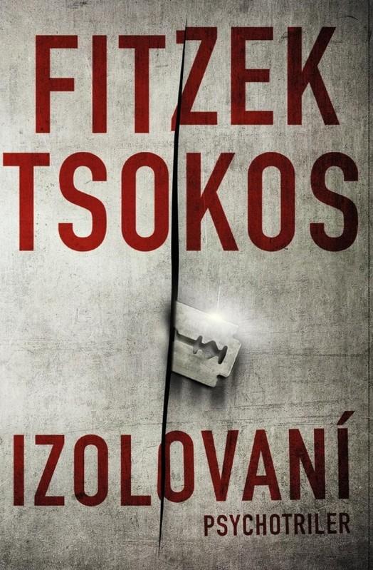 Izolovaní - Sebastian Fitzek, Michael Tsokos