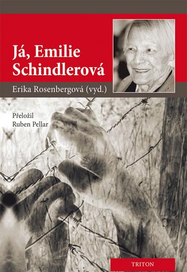 Já, Emilie Schindlerová - Erika Rosenbergová
