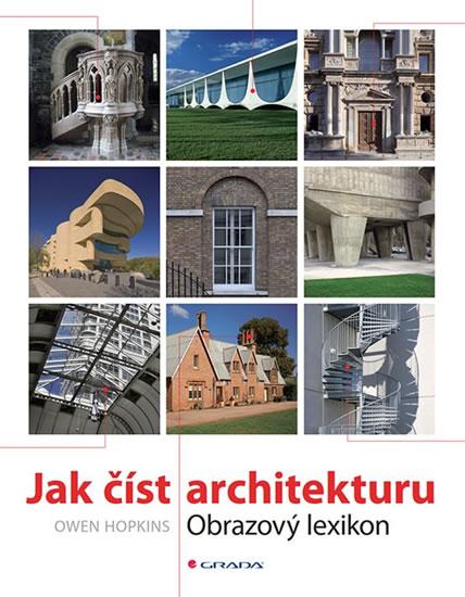 Jak číst architekturu - Obrazový lexikon - Owen Hopkins