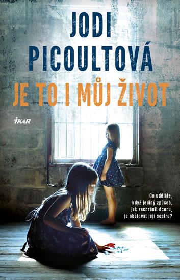 Je to i můj život - 2.vydání - Picoultová Jodi