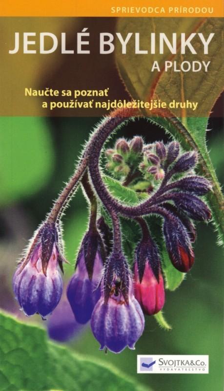 Jedlé bylinky a plody - Naučte sa pozna - Hofmann Helga
