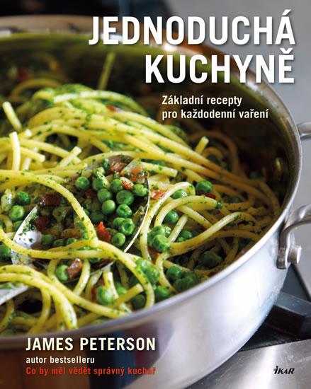 Jednoduchá kuchyně - James Peterson
