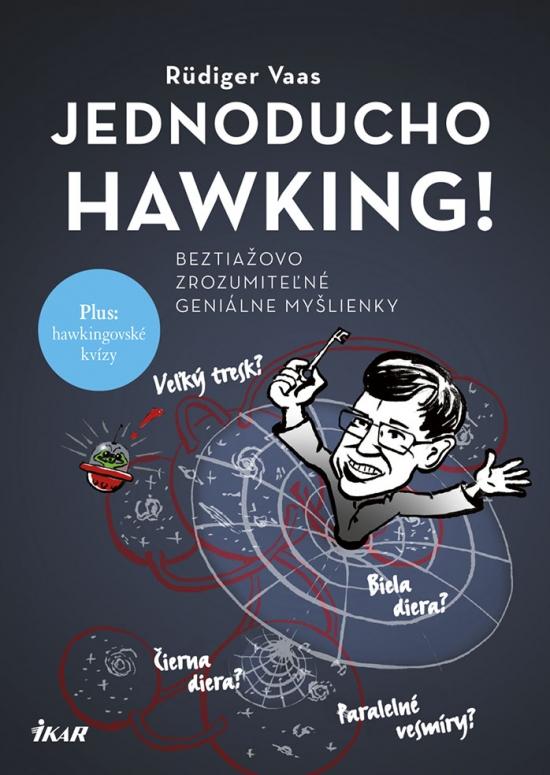 Jednoducho Hawking! - Rüdiger Vaas