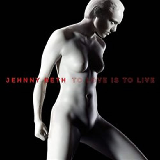 Jehnny Beth: To Love Is to Live - CD - Jehnny Beth