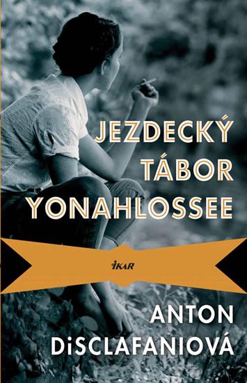 Jezdecký tábor Yonahlossee - Anton DiSclafaniová