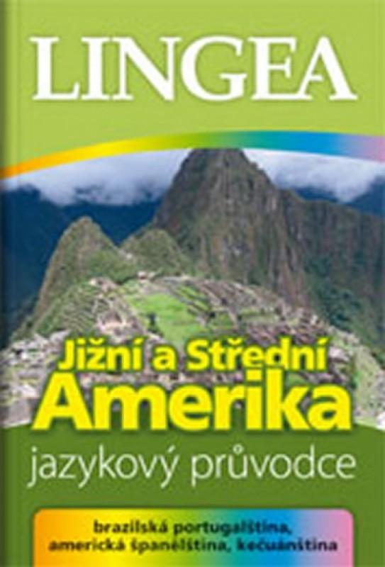 Jižní a Střední Amerika jazykový průvodc - Kolektív