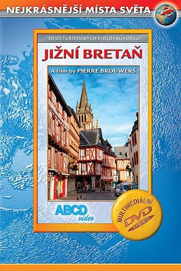 Jižní Bretaň DVD - Nejkrásnější místa světa