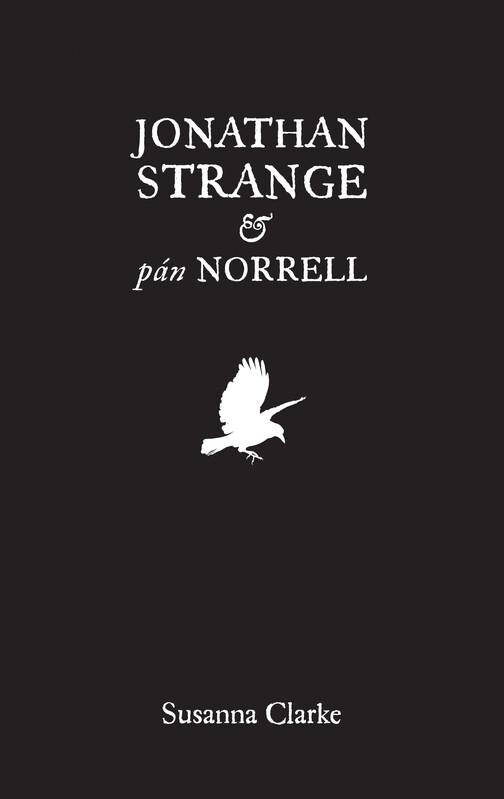 Jonathan Strange & pán Norrell - Susanna Clarke