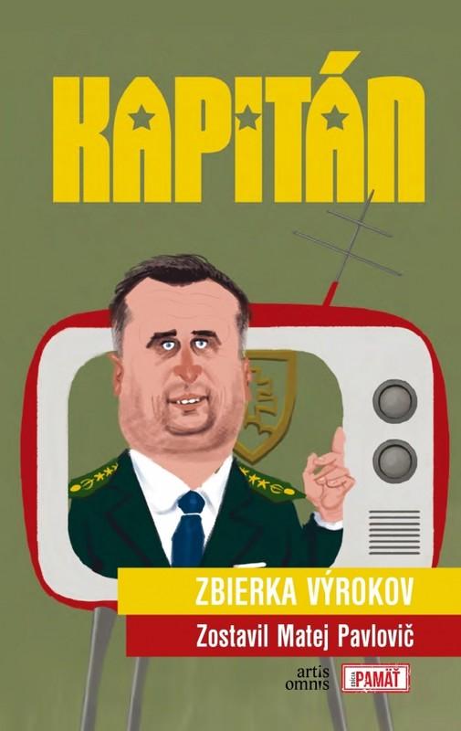 Kapitán zbierka výrokov - Matej Pavlovič