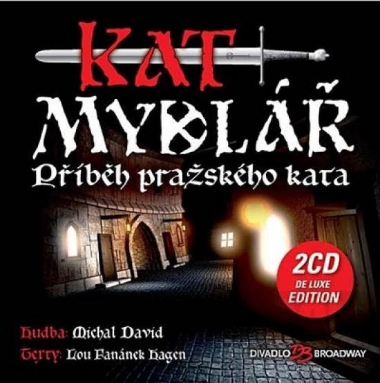 Kat Mydlář (De Luxe Edition) - 2CD - Michal David, Lou Fanánek Hagen