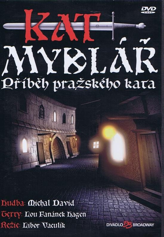 Kat mydlář - muzikál na DVD - Michal David, Lou Fanánek Hagen