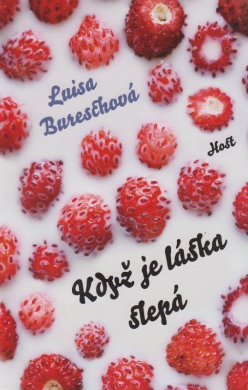 Když je láska slepá - Luisa Bureschová