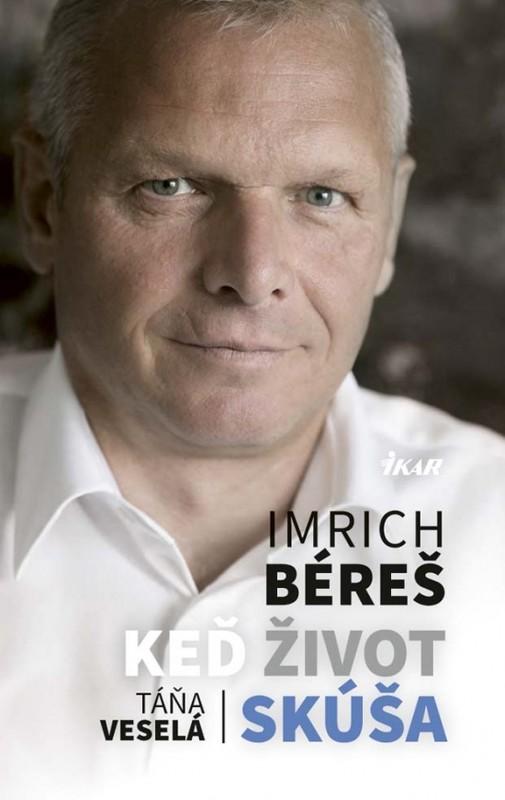 Keď život skúša - Imrich Béreš