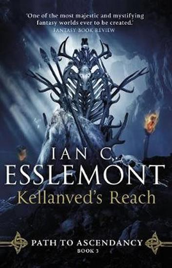 Kellanved´s Reach: Path to Ascendancy Bo - Ian Cameron Esslemont