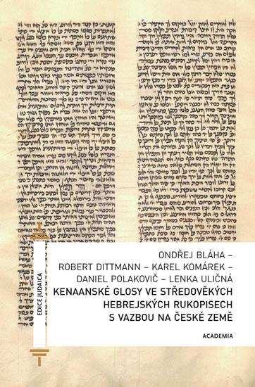 Kenaanské glosy ve středověkých hebrejských rukopisech s vazbou na české země - Robert Dittmann