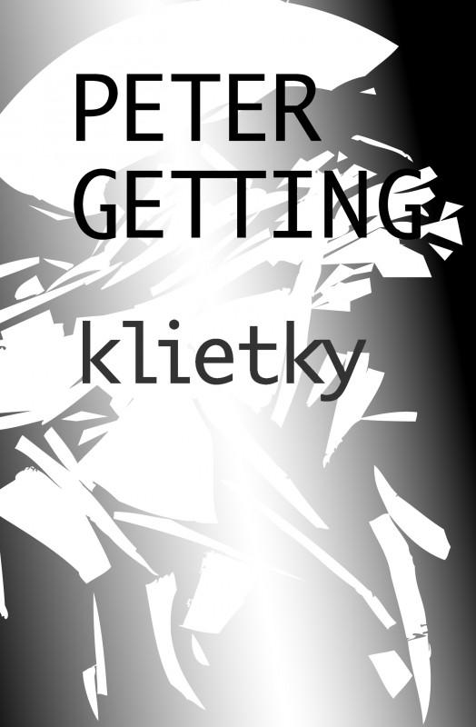 Klietky - Peter Getting