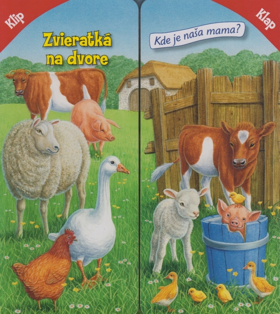 Klip-klap: Zvieratká na dvore - Sibyla Mislovičová