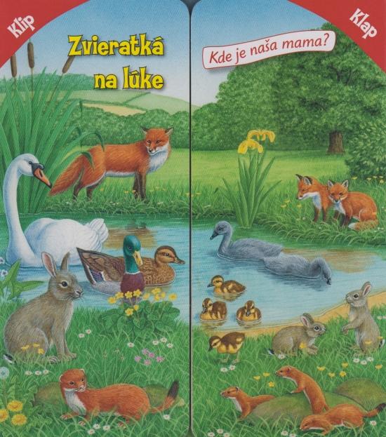 Klip-klap: Zvieratká na lúke - Sibyla Mislovičová