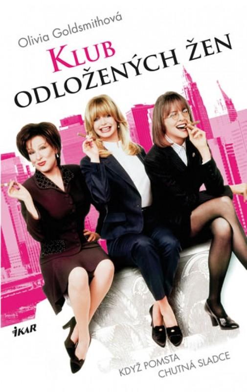 Klub odložených žen - 2.vydání - Goldsmith Olivia