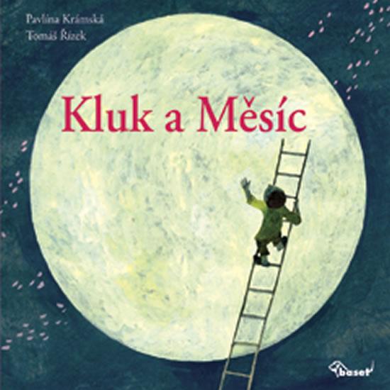 Kluk a Měsíc - Pavlína Krámská