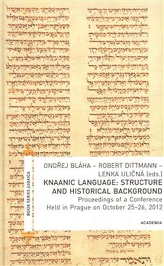 Knaanic Language: Structure and Historical Background (AJ) - Robert Dittmann