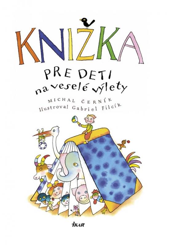 Knižka pre deti na veselé výlety - Michal Černík