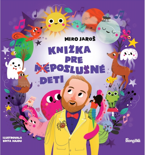 Knižka pre (ne)poslušné deti - Miro Jaroš