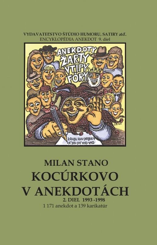 Kocúrkovo v anekdotách, 2. diel roky 1993 - 1998 - Milan Stano