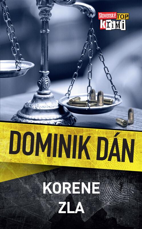 Korene zla - Dominik Dán
