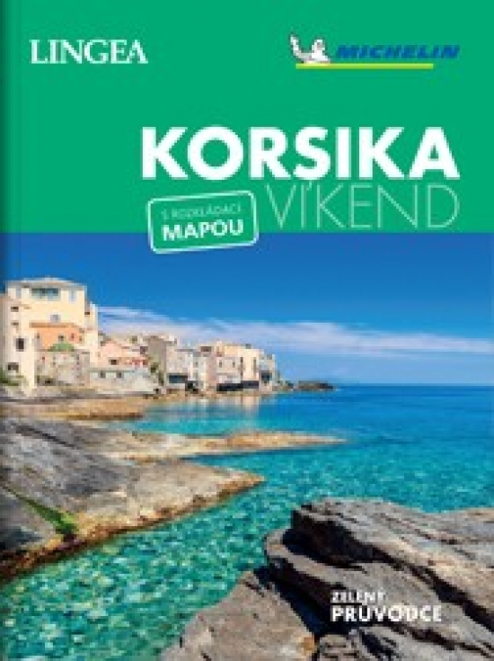 Korsika - víkend...s rozkládací mapou - Kolektív autorov