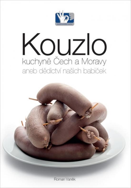 Kouzlo kuchyně Čech a Moravy aneb dědict - Vaněk Roman