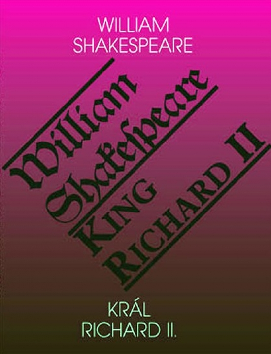 Král Richard II. / King Richard II - William Shakespeare